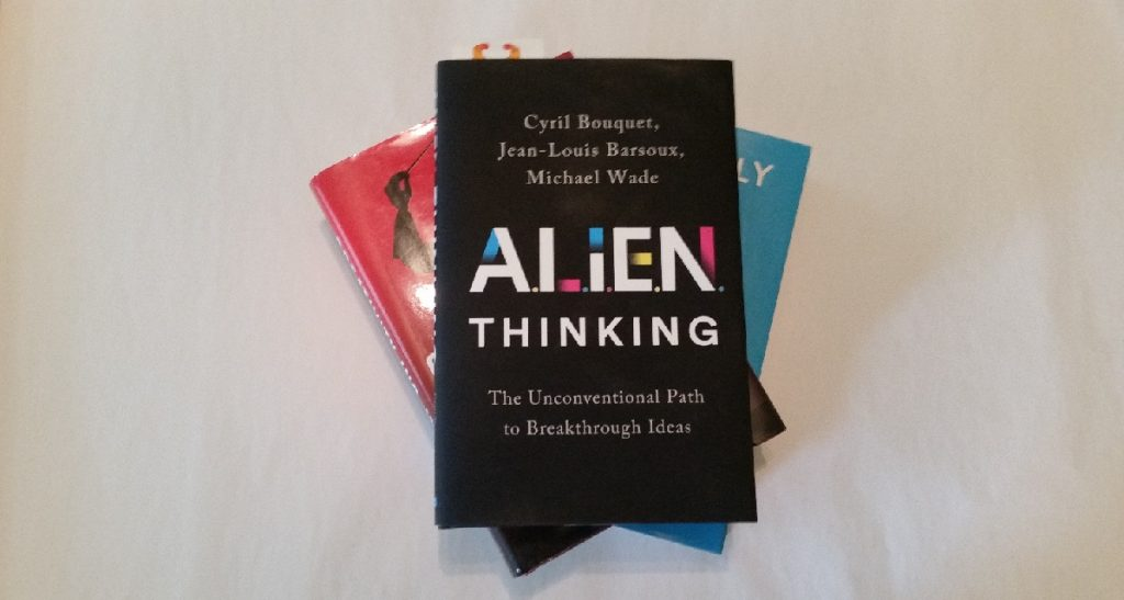 """Takeaways from the Book """"ALIEN Thinking"""""""
